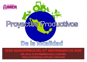 ANIVERSARIO 67 DE XERF PROYECTOS PRODUCTIVOS