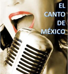 EL CANTO DE MÉXICO