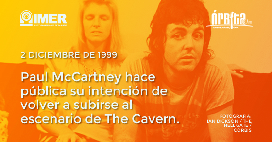 Cronología del rock: Paul McCartney hace pública su intención de volver a tocar en The Cavern