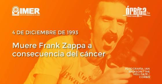 Cronología del rock: Muere Frank Zappa
