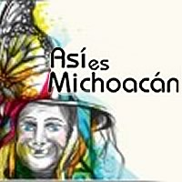 Así es Michoacán