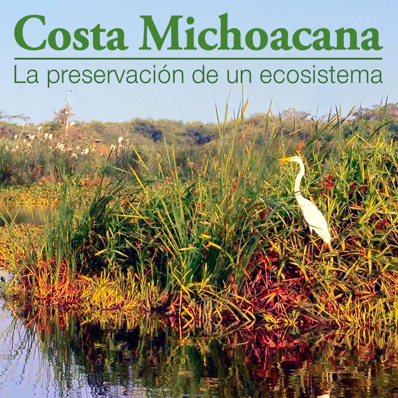 Campaña: Costa Michoacana, La preservación de un ecosistema