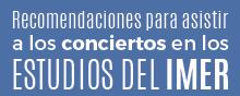 Recomendaciones Conciertos IMER-01