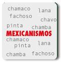 Mexicanismos.