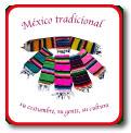 México tradicional, su costumbre, su gente, su cultura.