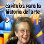 Capítulos para la historia del arte con Raquel Tibol.