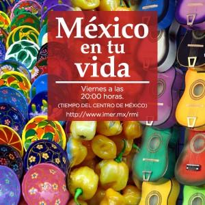 México en tu vida