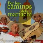 Por los caminos del mariachi