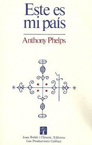 ÉSTE ES MI PAÃ-S, ed. Mexicana, Anthony Phelps