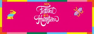 Cartel XIX Festival de la Huasteca