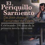 Celebrando 200 años de la primera novela mexicana: El Periquillo Sarniento de José Joaquín Fernández de Lizardi
