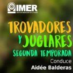 Trovadores y juglares, segunda temporada