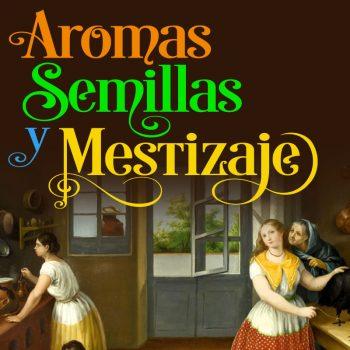 avatar_aromas_semillas_y_mestizaje