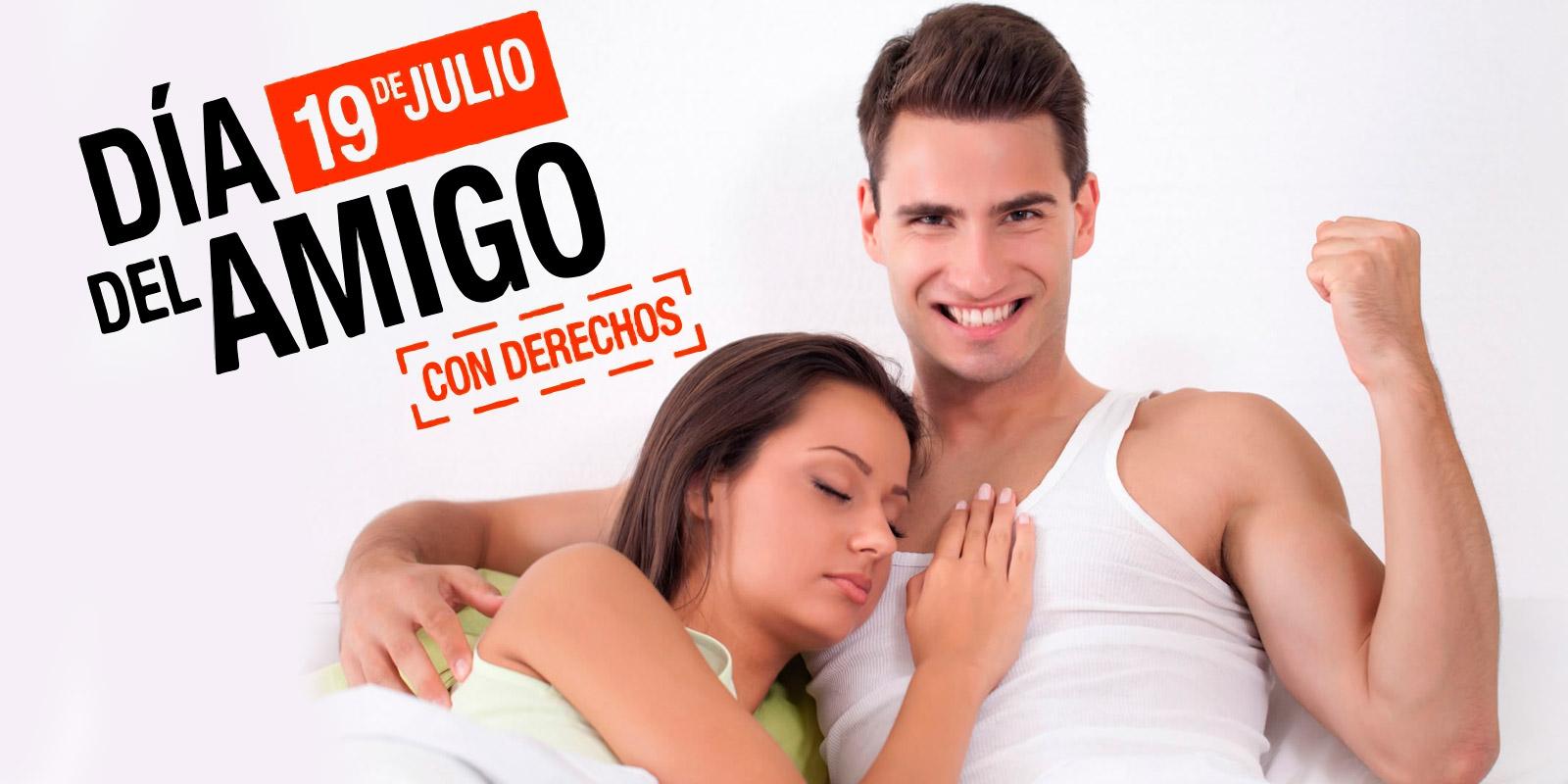 Dia De Los Amigos Con Derechos Tropicalisima 13 50