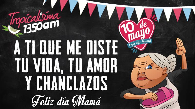 Las Frases De Mama Tropicalisima 13 50