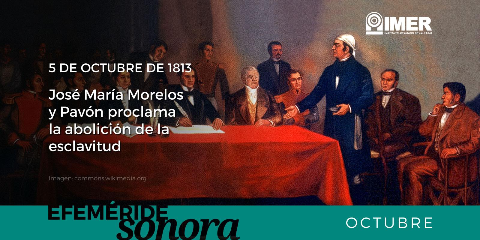 5 de octubre de 1813, José María Morelos y Pavón proclama ...