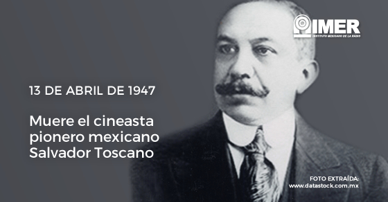 13abr_salvadortoscano_efeméride