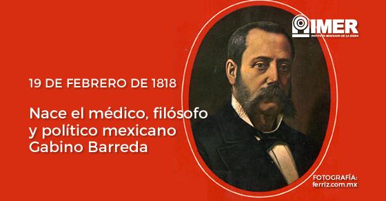 19feb_gabinobarreda_efeméride