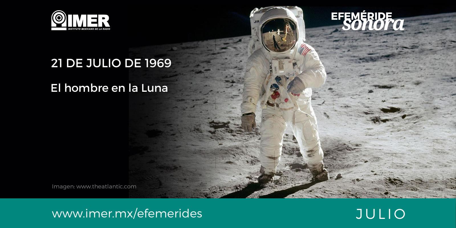21 de julio de 1969, El hombre en la Luna – IMER