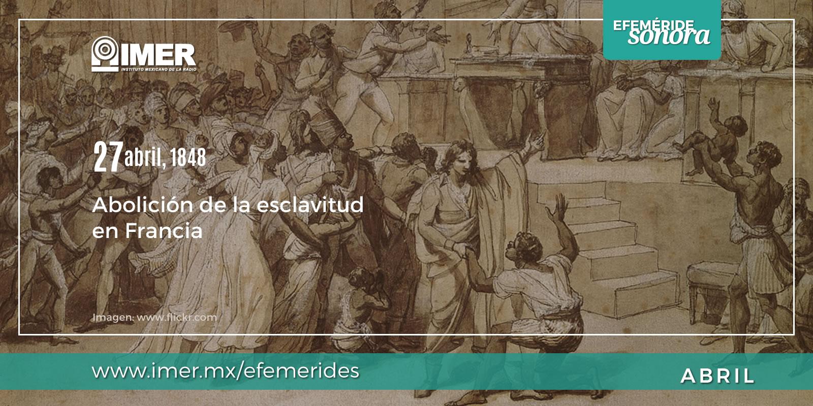 27 De Abril De 1848 Abolicion De La Esclavitud En Francia Imer