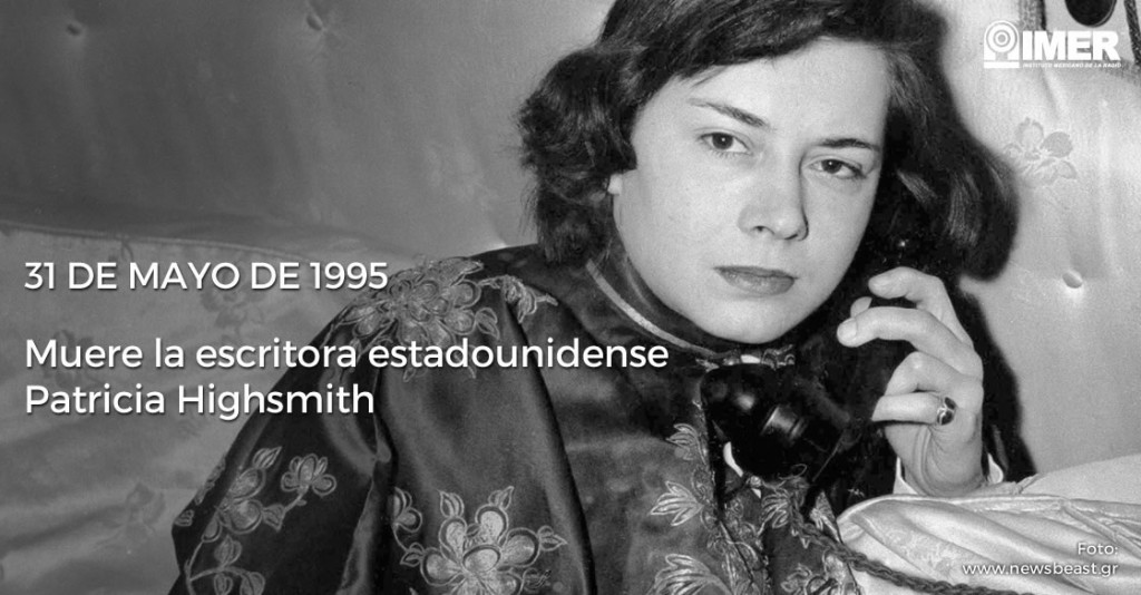 31may_muerepatriciahighsmith_efemerides