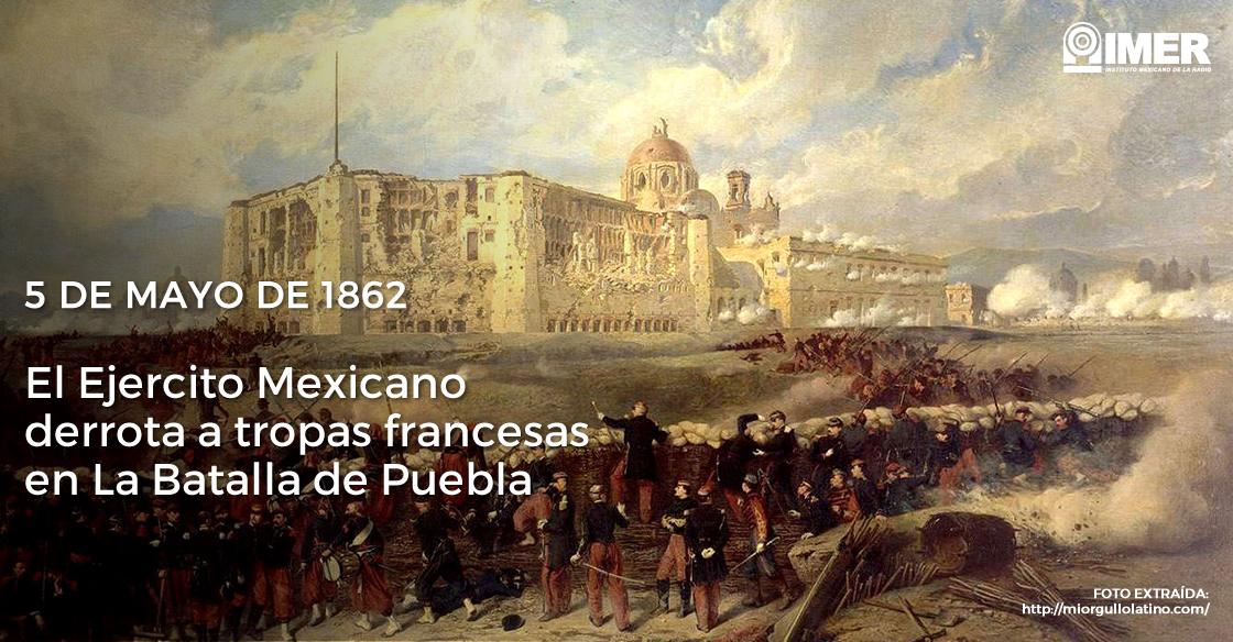 5 De Mayo La Batalla De Puebla U2013 IMER