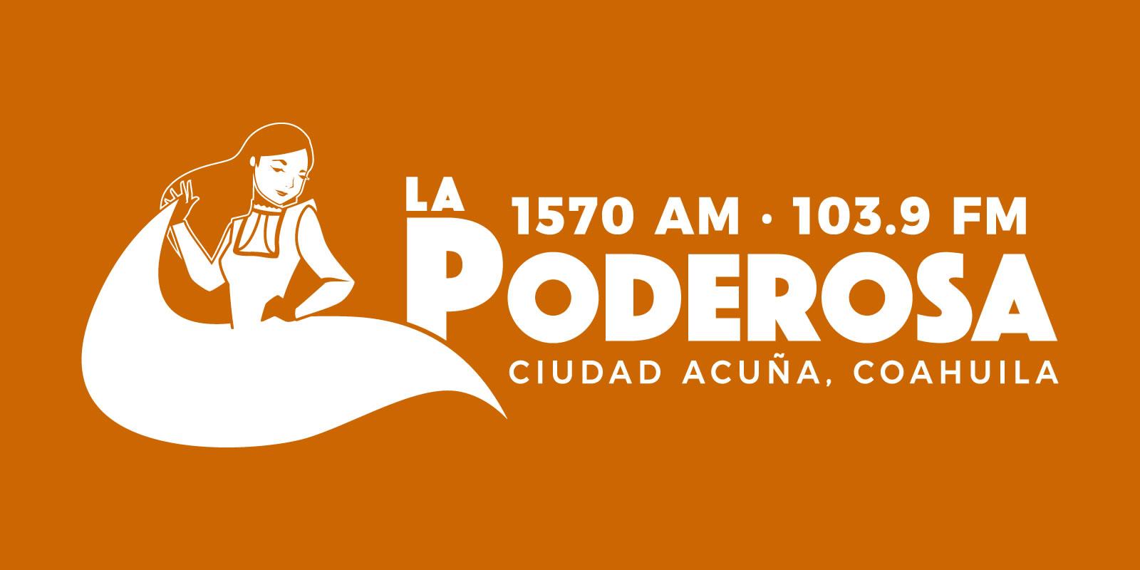 La Poderosa, 1570 AM, Ciudad Acuña, Coahuila