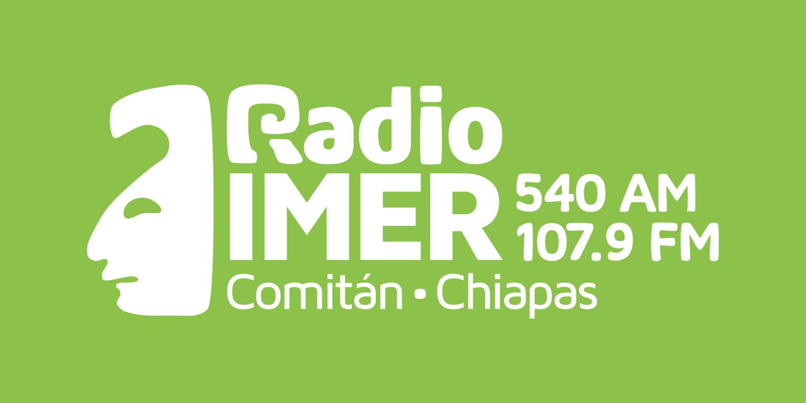 Radio IMER, 540 AM, Comitán Chiapas