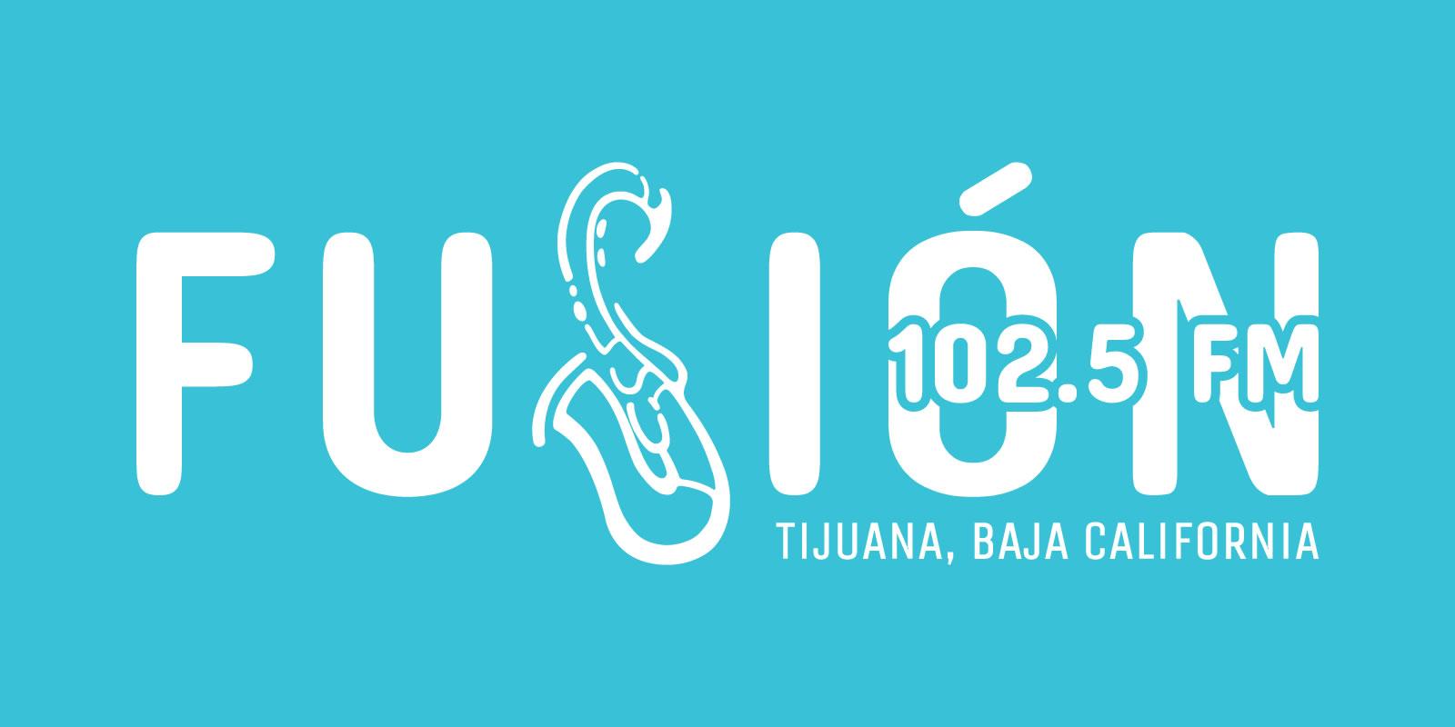 Fusion 102.5 FM, Tijuana, Baja California