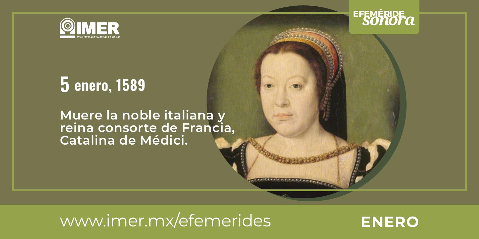 5 De Enero De 1589 Muere Catalina De Medici Imer