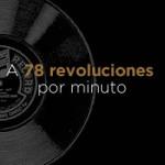 A 78 revoluciones por minuto