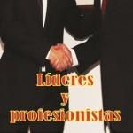 Líderes y profesionistas