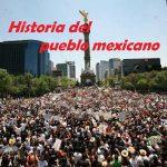 Historia del pueblo mexicano